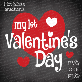 My First Valentine S Day Hot Mess Creations